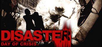Disaster : Day of Crisis Test de Bibi300