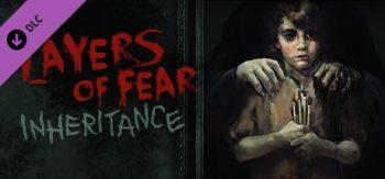Layers of Fear : Inheritance Rediff d'Iti63