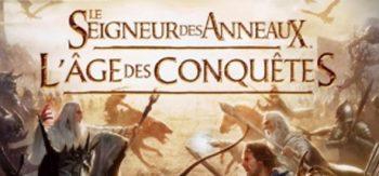Le Seigneur des Anneaux : L'age des Conquêtes Preview de Bibi300